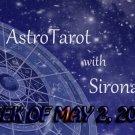 Astro-Tarot with Sirona Rose, Week of May 2, 2019