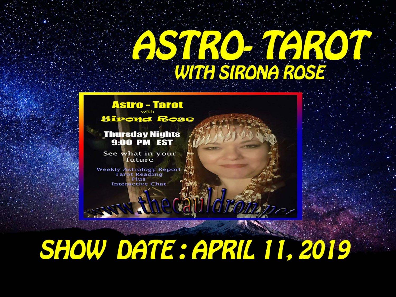 Astro-Tarot with Sirona Rose, Week of April 11, 2019