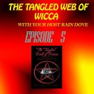 Tangled Web of Wicca, Episode 5