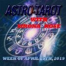 Astro-Tarot with Sirona Rose, Week of April 25, 2019