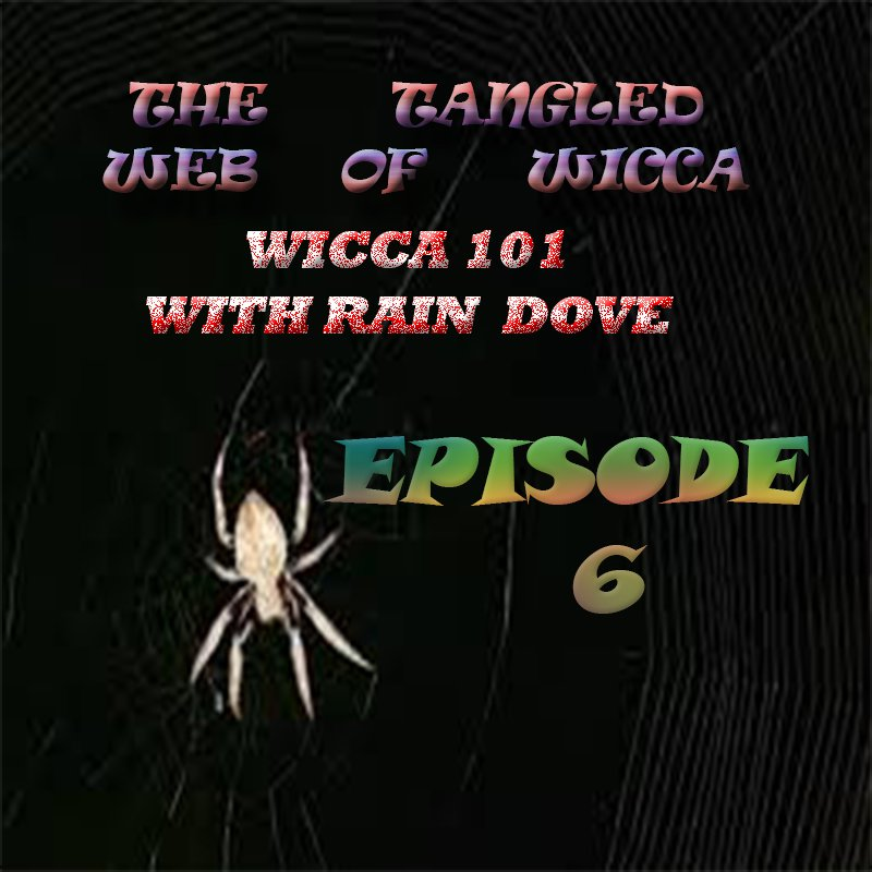 Tangled Web of Wicca, Episode 6