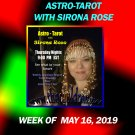 Astro-Tarot with Sirona Rose, Week of MAy 16, 2019