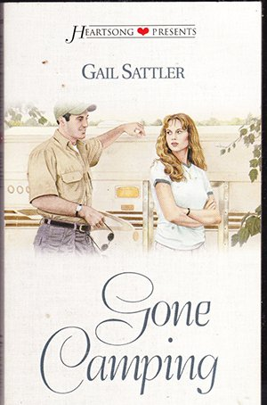 Gone Camping by Gail Sattler