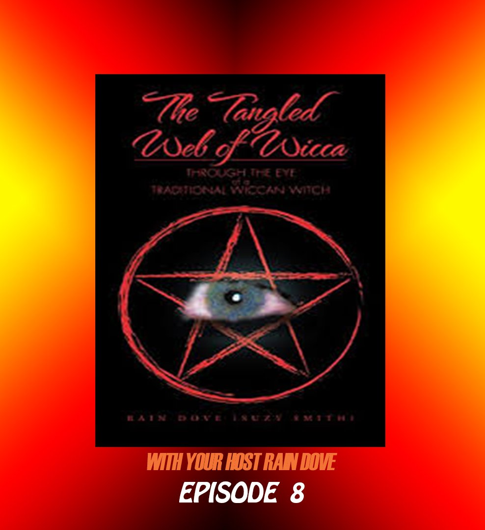 Tangled Web of Wicca, Episode 8
