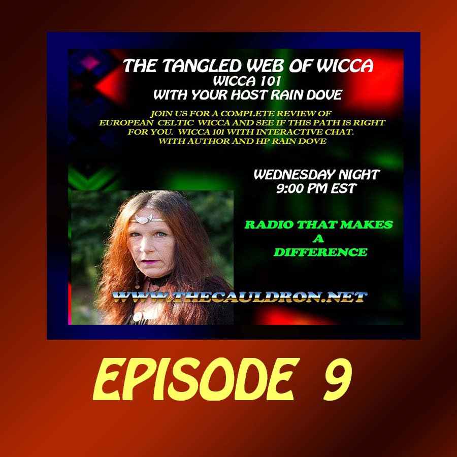 Tangled Web of Wicca, Episode 9
