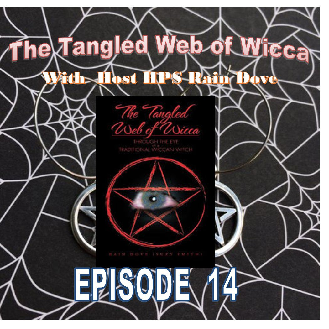 Tangled Web of Wicca, Episode 14