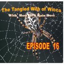 Tangled Web of Wicca, Episode 16