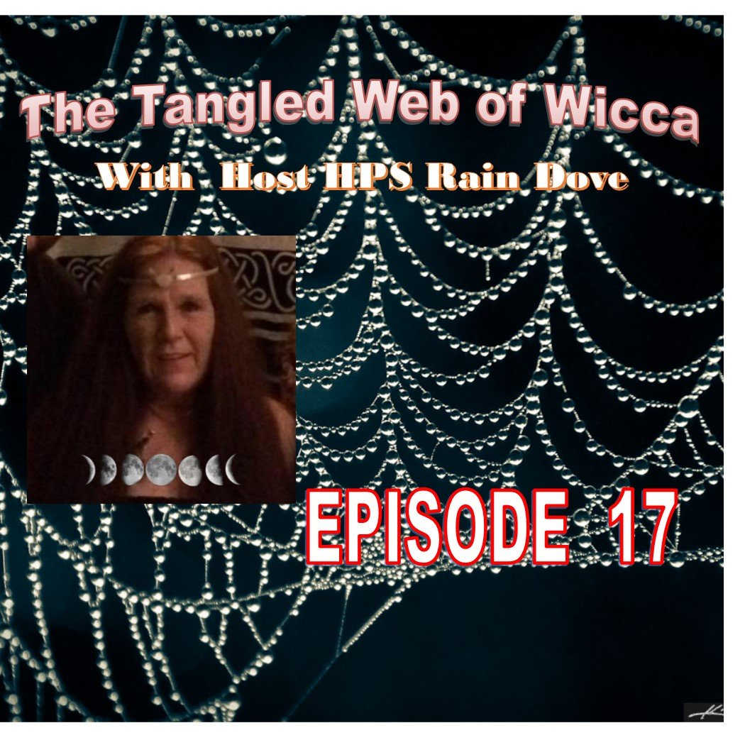 Tangled Web of Wicca, Episode 17