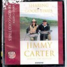 Sharing Good Times by Jimmy Carter (Audio Book CD)