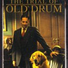 The Trial of Old Drum, (2000)