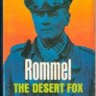 Rommel The Desert Fox by Desmond Young