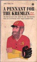 A Pennant for The Kremlin by Paul Molloy