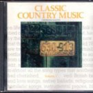 Classic Country Music (A Smithsonian Collection) Volume  IV