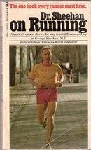 Dr Sheehan on Running by George Sheehan MD