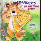 Alexander's Praise Time Band by Diane Stortz