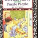 Horriable Harry and The Purple People by Suzy Kline