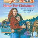 The Double Diamond Dude Ranch-Home for Christmas by Louise Ladd