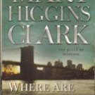 Where Are You Now by Mary Higgins Clark