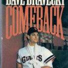 Dave Dravecky Comeback by Dave Dravecky, Tim Stafford
