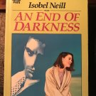 An End of Darkness by Isobel Neill