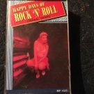 "Happy Days of Rock ""N"" Roll"
