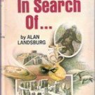 In Search Of..... by Alan Landsburg
