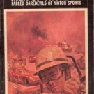 Men of Thunder: Fabled Daredevils of Motor Sports by William F Nolan
