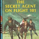 The Secret Agent of Flight 101 by Franklin W Dixon
