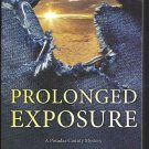 Prolonged Exposure by Steven F. Havill