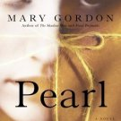 Pearl by Mary Gordon