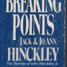 Breaking Point by Jack & JoAnn Hinckley