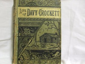 1869 Life Of Davy Crockett First Edition