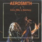 Aerosmith CD - Live like a Fantasy