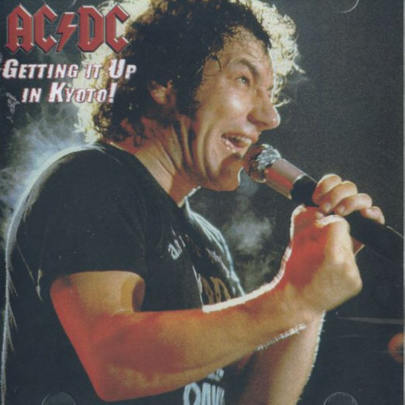 AC-DC CD  - Getting It Up In Kyoto - Japan 1982