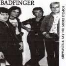 Badfinger CD - Badfinger Airwaves - Say No More demos