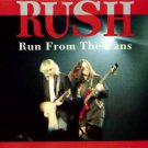 Rush CD - Run From The Fans