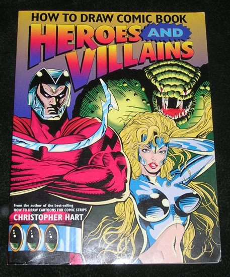 Learn How To Draw Comic Heroes and Villains Book