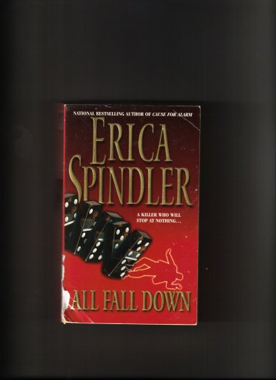 ALL FALL DOWN BY ERICA SPINDLER