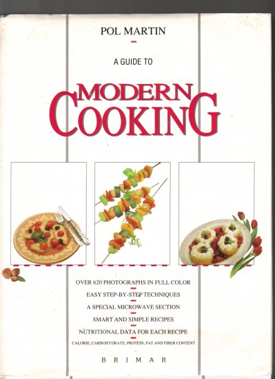 A GUIDE TO MODERN COOKING BY POL MARTIN