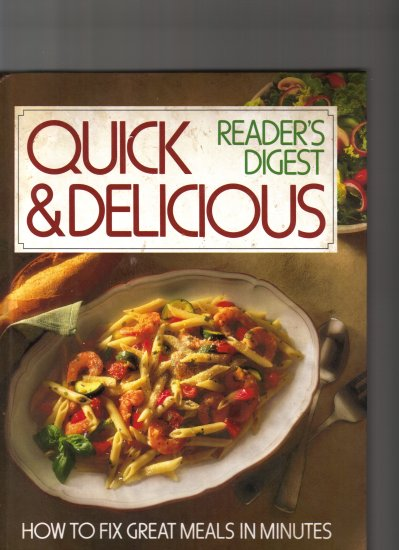 QUICK AND DELICIOUS BY READER'S DIGEST