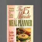 THE 15 MINUTE MEAL PLANNER
