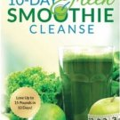 10 DAY GREEN SMOOTHIE CLEANSE BY J.J. SMITH  --eBook--  (ISBN 9780982301821)  [Download]