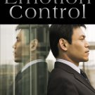 Emotion Control eBook in PDF Format with Digital Delivery!  [Download]