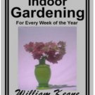 Indoor Gardening eBook in PDF Format with Digital Delivery! [Download]