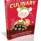 Creative Culinary eBook in PDF Format with Digital Delivery!  [Download]
