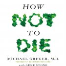 How Not to Die  --eBook-- (ISBN 9781250066121) [Download]