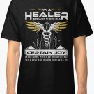 i'm a healer because there is a certain joy in decid Men Black T-Shirt Size S-2XL