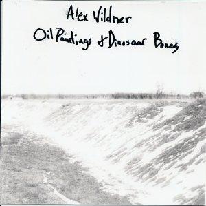 Alex Wildner - Oil Paintings And Dinosaur Bones (2009)