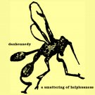 dankennedy - A Smattering Of Helplessness EP