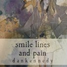 dankennedy - smile lines & pain [novel]